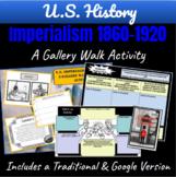 U.S. Imperialism 1860-1920: A Gallery Walk Student Activit