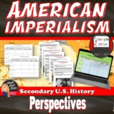 American Imperialism Perspectives Cooperative Activity  Print and Digital