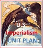U.S. Imperialism Unit Plan