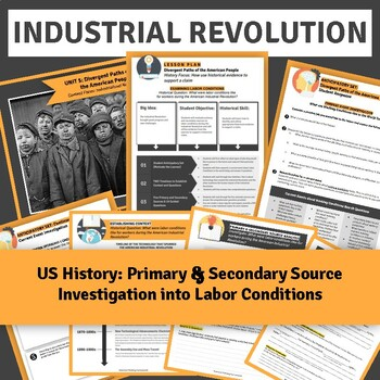US Industrial Revolution: Primary and Secondary Source Investigation