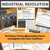 US Industrial Revolution: Primary and Secondary Source Inv