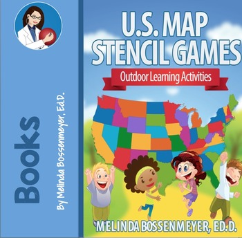 U.S. Map Stencil Games: Outdoor Learning Activities