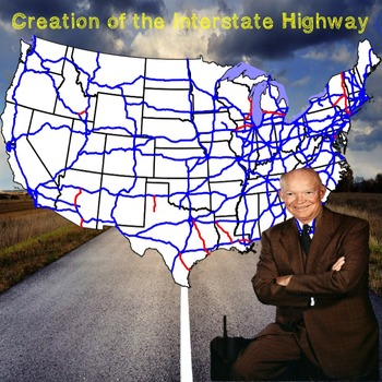 US History Middle School: Creating of the Interstate Highway