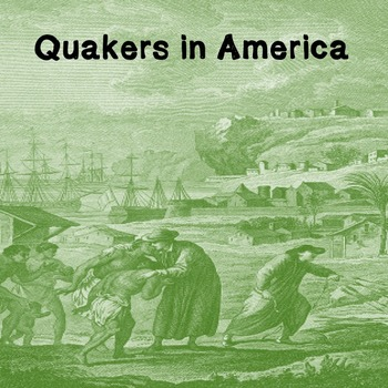 US Middle School: Quakers in America