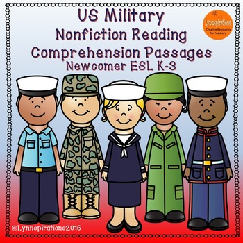 ESL Newcomer:  US Military- Nonfiction Reading Comprehension Passages K-3