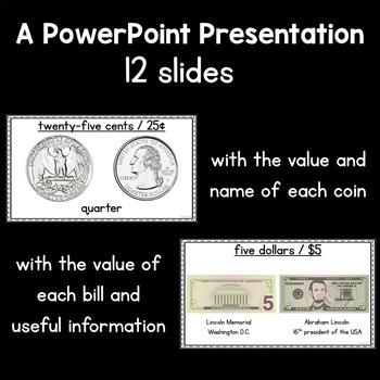 US Money - Powerpoint presentation, flashcards, interactive book and $1 bill