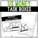 US Money Task Boxes - Adding Coins & Bills (Counting Money)