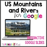 US Mountains and Rivers for Google Classroom