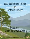 U.S. National Parks & Historic Places: Puzzles, Games, & Q