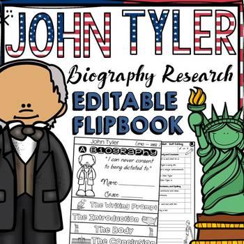 US PRESIDENT: JOHN TYLER: BIOGRAPHY RESEARCH FLIPBOOK