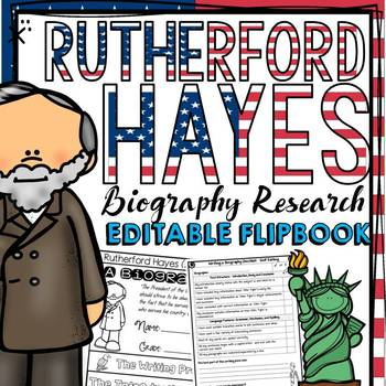 US PRESIDENT: RUTHERFORD HAYES: BIOGRAPHY: FLIPBOOK-RESEARCH