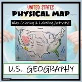 US Physical Map Activity- Label and Color US Physical Features!