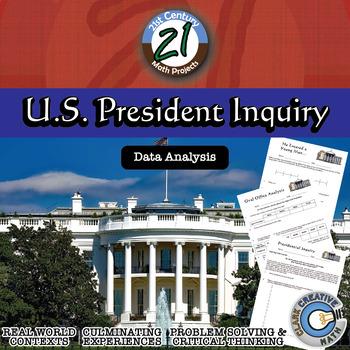 U.S. President -- Data Analysis & Statistics Inquiry Project