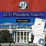 U.S. President -- Data Analysis & Statistics Inquiry - 21st Century Math Project