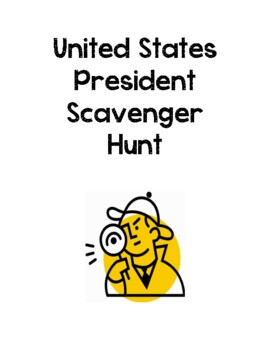 US Presidental Scavenger Hunt