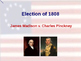 US Presidential Elections - Election of 1808 & 1812 - Madison