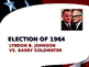US Presidential Elections - Election of 1964 & 1968 - John