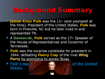 US Presidents - #11 - James K Polk - Summary