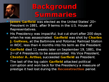US Presidents - #20 - James A Garfield - Summary