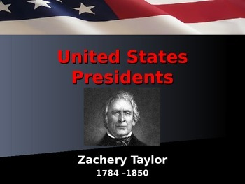 US Presidents - #12 - Zachary Taylor - Summary