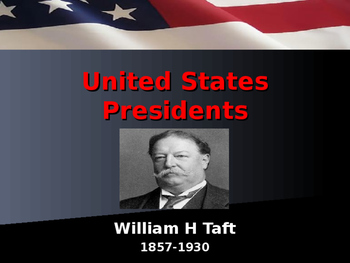 US Presidents - #27 - William H Taft - Summary