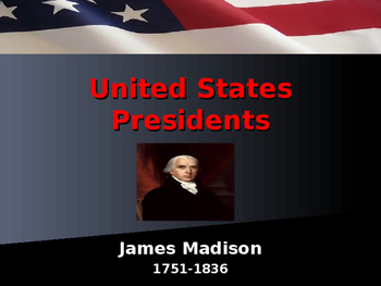 US Presidents - #4 - James Madison - Summary