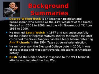 US Presidents - #43 - George W Bush - Summary