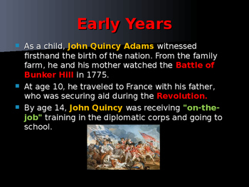 US Presidents - #6 - John Quincy Adams - Summary