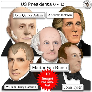 US Presidents Clip Art Set 2 Presidents Adams Jackson Buren Harrison Tyler