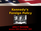 US Presidents - Kennedy's Foreign Policy