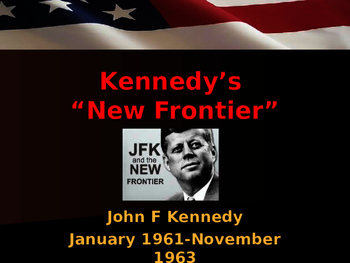 US Presidents - Kennedy's New Frontier