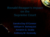 US Presidents - Ronald Reagan's Impact on the Supreme Court