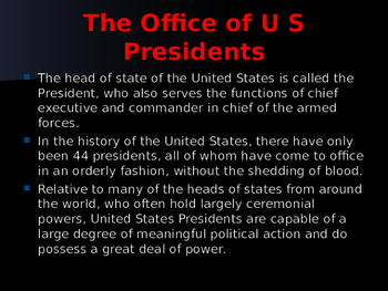 US Presidents - Summaries of Accomplishments