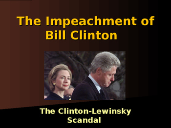 US Presidents - The Clinton-Lewinsky Scandal