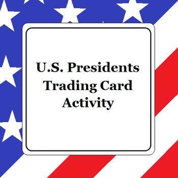 U.S. Presidents Trading Card Activity
