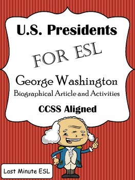 George Washington Biographical Article and Activities for