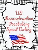 US Reconstruction Vocabulary Speed Dating