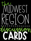 US Region Discussion Cards   The Midwest Region