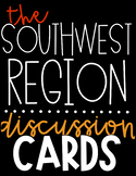 US Region Discussion Cards   The Southwest Region
