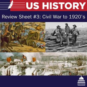 United States Review Sheet #3 - Civil War to 1920s