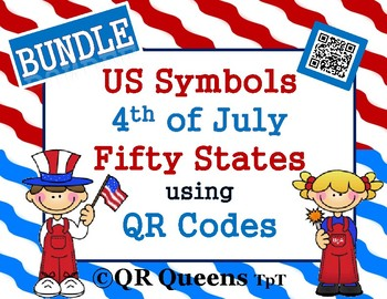 US SYMBOLS, 4th of JULY & the FIFTY STATES using QR CODES ~ BUNDLE