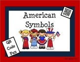 US SYMBOLS using QR CODES & LINKS ~ Plus US SYMBOLS Student BOOKLET
