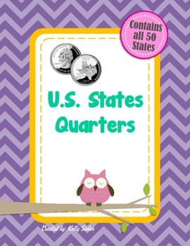 U.S. State Quarters - Great for President's Day, Lincoln &