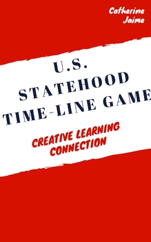 U.S. Statehood Time-Line Game