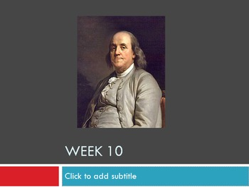 US Studies Weekly - Week 10