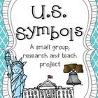 U.S. Symbols & Landmarks : A Research Project