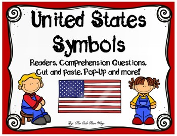 US Symbols Readers, Comprehension Activities, Pop-Up Card and MORE!!