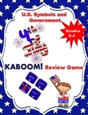 U.S. Symbols and Government Fourth of July Kaboom Review Game (Grades 3-5)