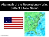 US006 Aftermath of the Revolutionary War and Birth of a New Nation