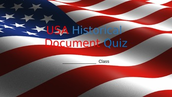 USA Historical Document Quiz/Slideshow/Activity